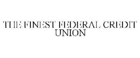 THE FINEST FEDERAL CREDIT UNION