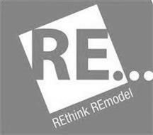 RE . . . RETHINK REMODEL