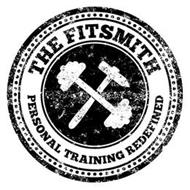 THE FITSMITH PERSONAL TRAINING REDEFINED