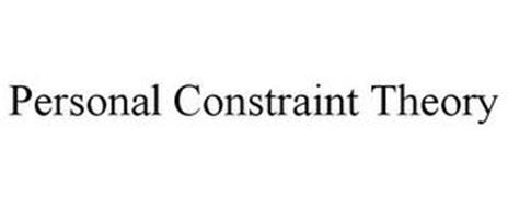 PERSONAL CONSTRAINT THEORY