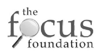THE FOCUS FOUNDATION