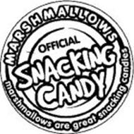 MARSHMALLOWS OFFICIAL SNACKING CANDY MARSHMALLOWS ARE GREAT SNACKING CANDIES