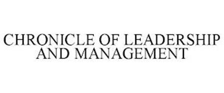 CHRONICLE OF LEADERSHIP AND MANAGEMENT