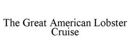 THE GREAT AMERICAN LOBSTER CRUISE