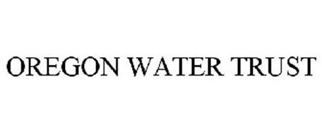 OREGON WATER TRUST