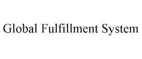 GLOBAL FULFILLMENT SYSTEM