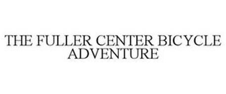 THE FULLER CENTER BICYCLE ADVENTURE