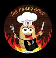 THE FUNKY SPUD HARLIN'S HOUSE OF SAUCE & HERBS