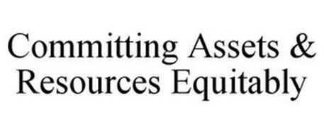 COMMITTING ASSETS & RESOURCES EQUITABLY