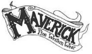 MAVERICK FINE WESTERN WEAR