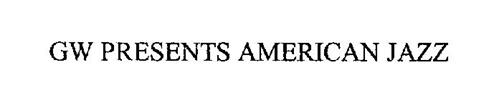 GW PRESENTS AMERICAN JAZZ
