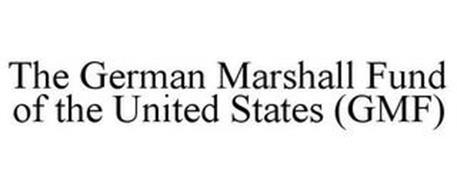 THE GERMAN MARSHALL FUND OF THE UNITED STATES (GMF)