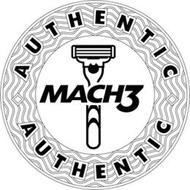 AUTHENTIC MACH3 AUTHENTIC