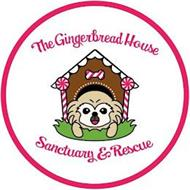 THE GINGERBREAD HOUSE SANCTUARY & RESCUE