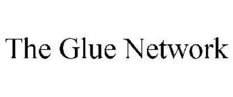 THE GLUE NETWORK