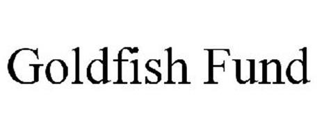 GOLDFISH FUND