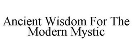 ANCIENT WISDOM FOR THE MODERN MYSTIC