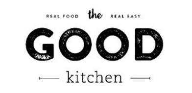 REAL FOOD REAL EASY THE GOOD KITCHEN