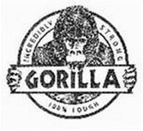 GORILLA INCREDIBLY STRONG 100% TOUGH