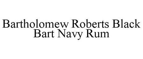 BARTHOLOMEW ROBERTS BLACK BART NAVY RUM
