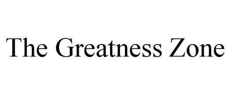 THE GREATNESS ZONE