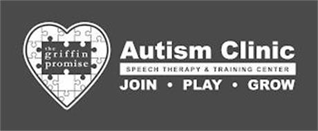 THE GRIFFIN PROMISE AUTISM CLINIC SPEECH THERAPY & TRAINING CENTER JOIN PLAY GROW