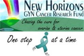 NEW HORIZONS GYN CANCER RESEARCH FUND CHASING THE CURE FOR OVARIAN & UTERINE CANCER ONE STEP AT A TIME GOG