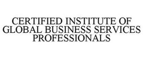 CERTIFIED INSTITUTE OF GLOBAL BUSINESS SERVICES PROFESSIONALS