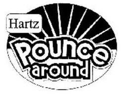 HARTZ POUNCE AROUND