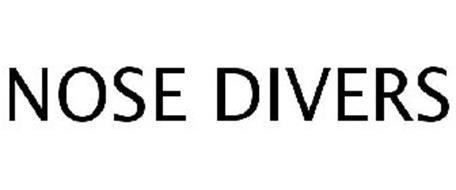 NOSE DIVERS