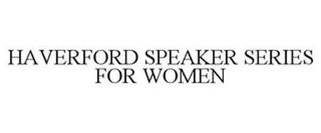 HAVERFORD SPEAKER SERIES FOR WOMEN