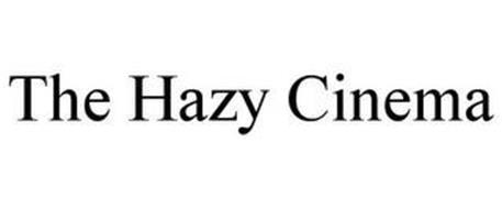 THE HAZY CINEMA