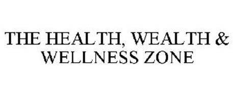 THE HEALTH, WEALTH & WELLNESS ZONE