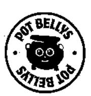 POT BELLYS