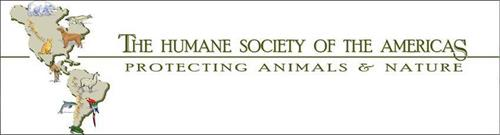THE HUMANE SOCIETY OF THE AMERICAS PROTECTING ANIMALS & NATURE