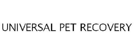 UNIVERSAL PET RECOVERY