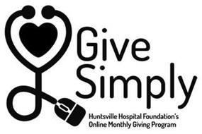 GIVE SIMPLY HUNSTVILLE HOSPITAL FOUNDATION'S ONLINE MONTHLY GIVING PROGRAM