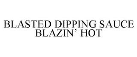 BLASTED DIPPING SAUCE BLAZIN' HOT