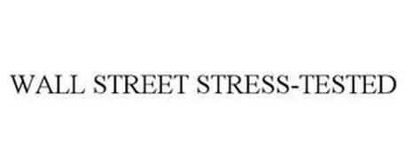 WALL STREET STRESS-TESTED