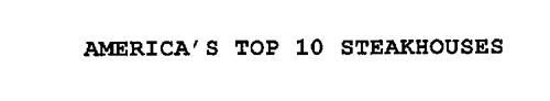 AMERICA'S TOP 10 STEAKHOUSES