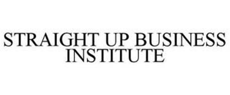STRAIGHT UP BUSINESS INSTITUTE