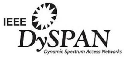 IEEE DYSPAN DYNAMIC SPECTRUM ACCESS NETWORKS