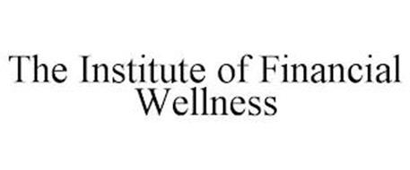 THE INSTITUTE OF FINANCIAL WELLNESS