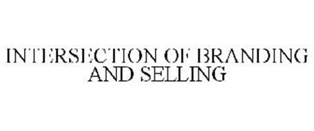 INTERSECTION OF BRANDING AND SELLING