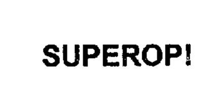 SUPEROP!