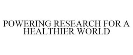 POWERING RESEARCH FOR A HEALTHIER WORLD