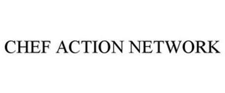 CHEF ACTION NETWORK