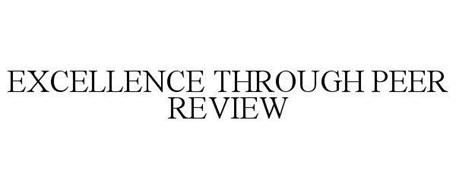 EXCELLENCE THROUGH PEER REVIEW