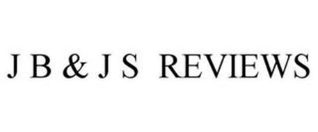 J B & J S REVIEWS