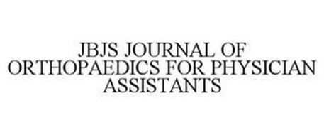 JBJS JOURNAL OF ORTHOPAEDICS FOR PHYSICIAN ASSISTANTS